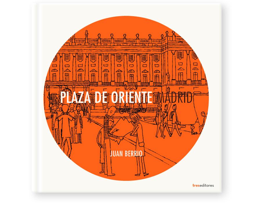 plaza de Oriente, Juan Berrio